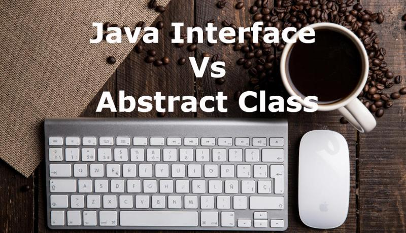 Java interface vs abstract class tutorial